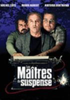 Les maîtres du suspense = The masters of suspense