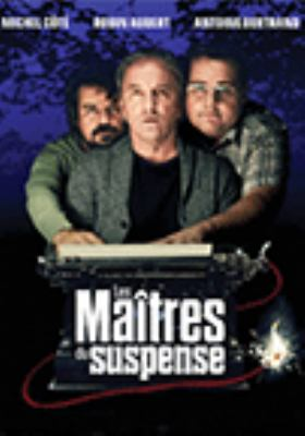 Les maîtres du suspense = The masters of suspense