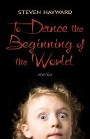 To dance the beginning of the world