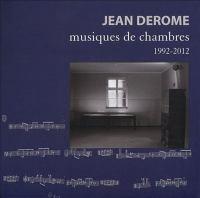 Musiques de chambres 1992-2012