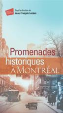 Promenades historiques à Montréal