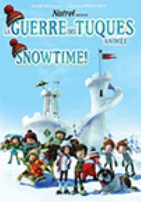La guerre des tuques animée = Snowtime!