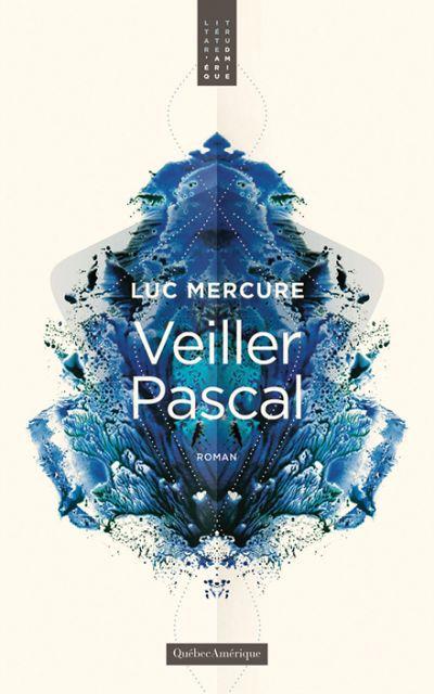 Veiller Pascal : roman