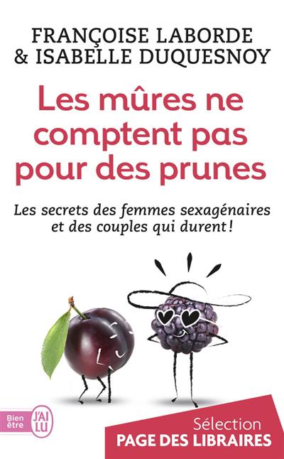 Les mûres ne comptent pas pour des prunes