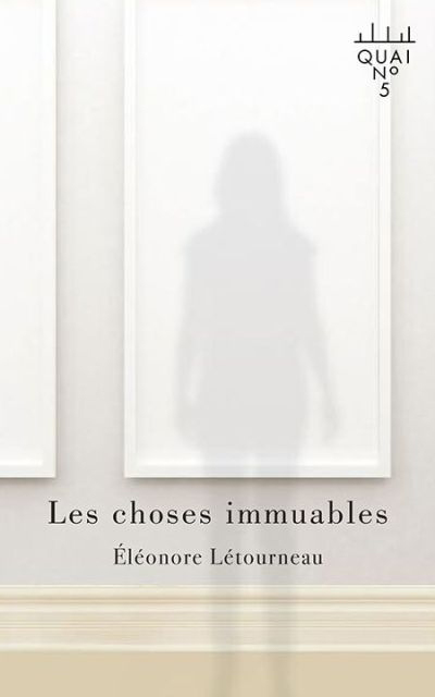 Les choses immuables : roman