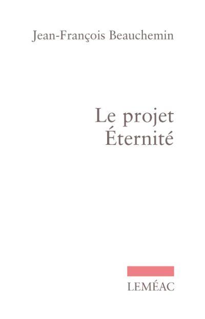 Le projet éternité : roman