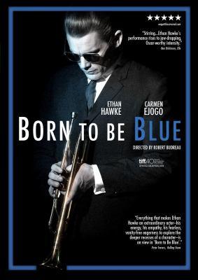 Born to be blue = Pour l'amour de la musique