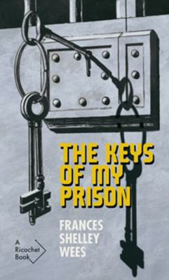 The keys of my prison