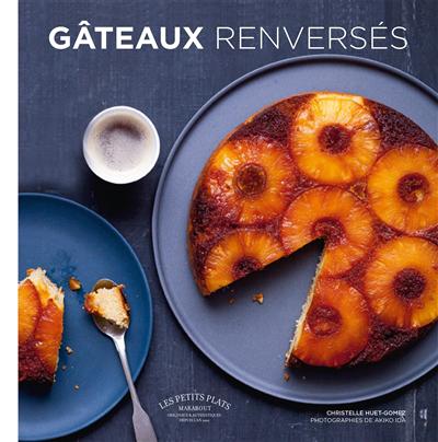 Les gâteaux renversés