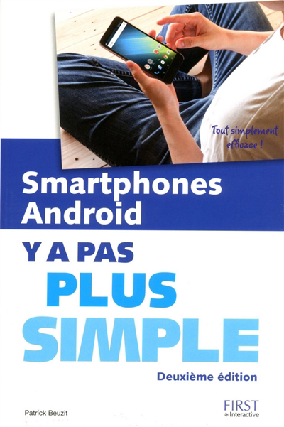 Smartphones Android, y a pas plus simple