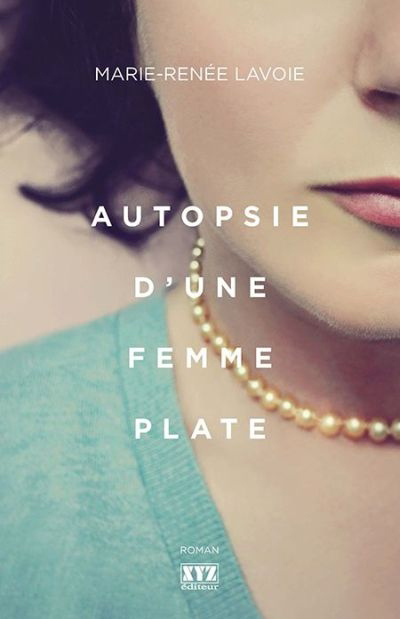 Autopsie d'une femme plate