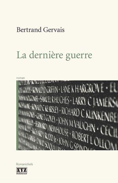 La dernière guerre : roman