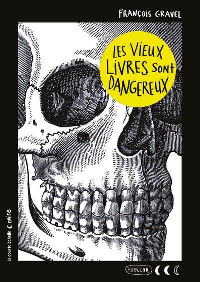Les vieux livres sont dangereux