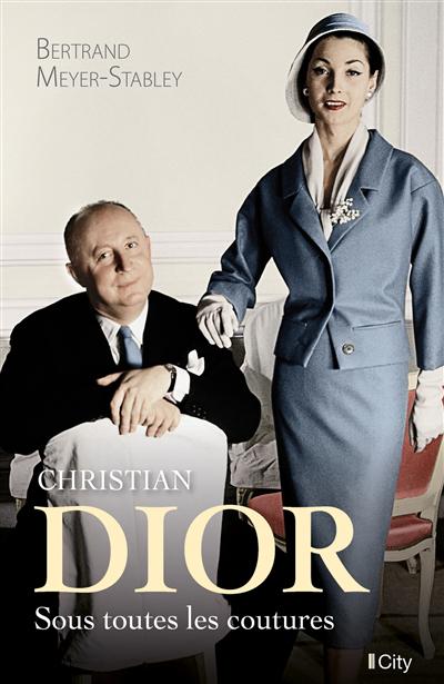 Christian Dior : sous toutes les coutures