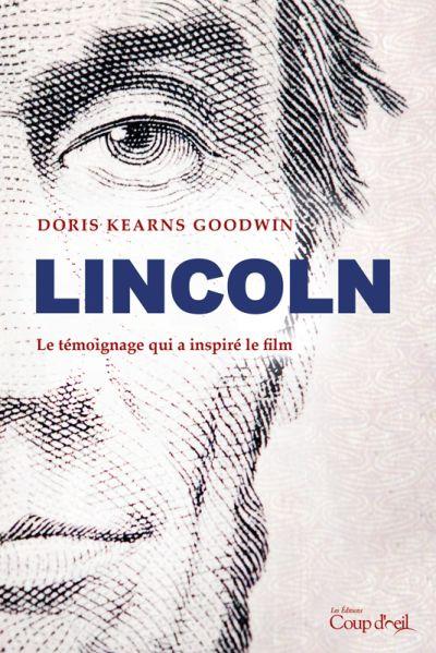 Lincoln : le témoignage qui a inspiré le film