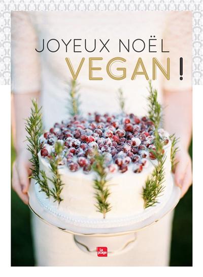 Joyeux Noël vegan!