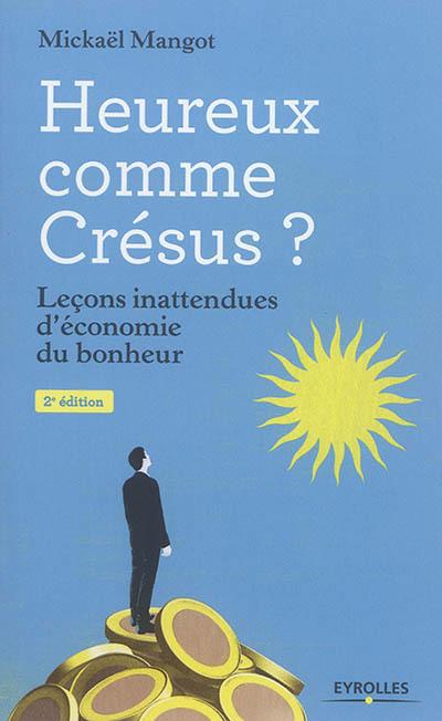 Heureux comme Crésus?