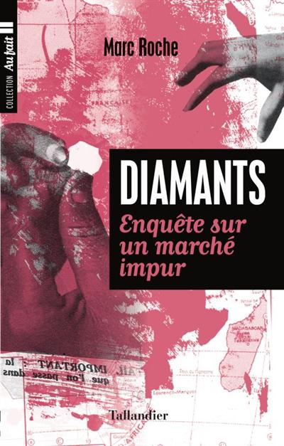 Diamants : enquête sur un marché impur