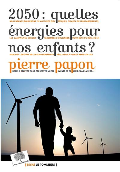 2050 : quelles énergies pour nos enfants?