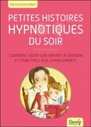 Petites histoires hypnotiques du soir