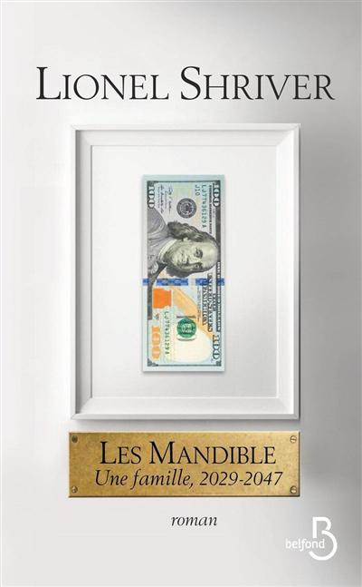 Les Mandible : une famille, 2029-2047