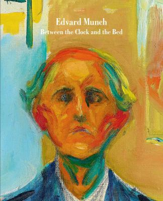 Edvard Munch : between the clock and the bed