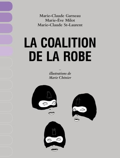 La Coalition de la robe : documentaire indiscipliné