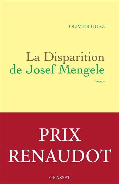 La disparition de Josef Mengele : roman