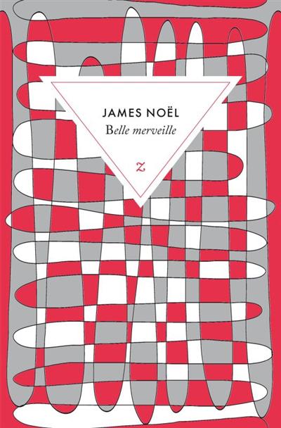 Belle merveille : roman