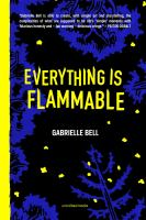 Everything is flammable