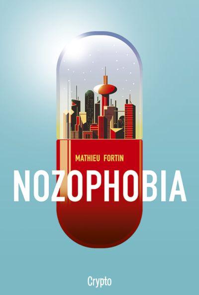 Nozophobia