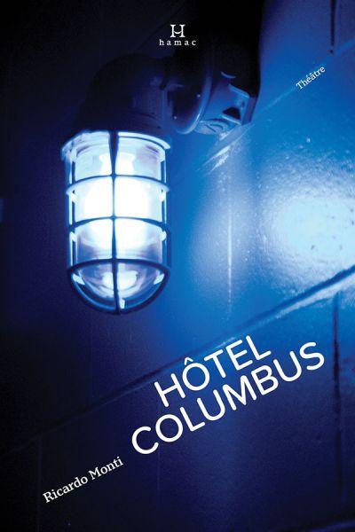 Hôtel Columbus : théâtre