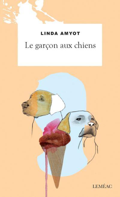 Le garçon aux chiens : roman