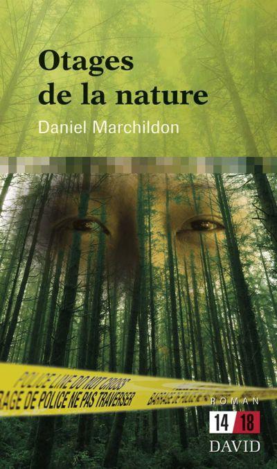 Otages de la nature : roman