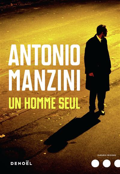 Un homme seul : roman