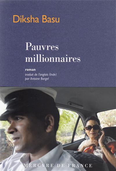 Pauvres millionnaires : roman