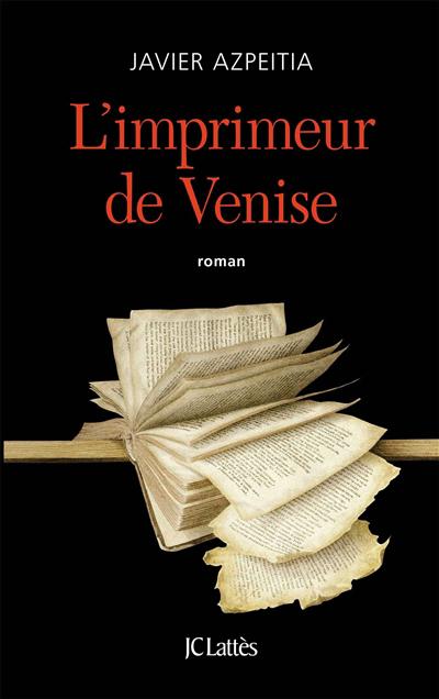 L'imprimeur de Venise : roman
