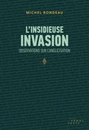 L'insidieuse invasion