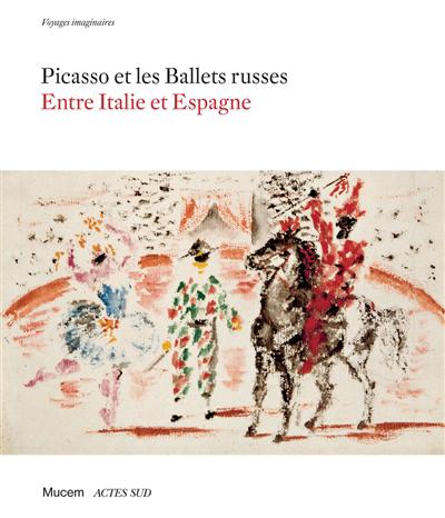 Picasso et les Ballets russes