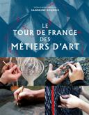 Le tour de France des métiers d'art