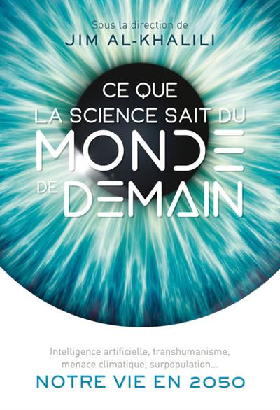 Ce que la science sait du monde de demain