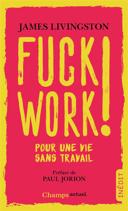 Fuck work!
