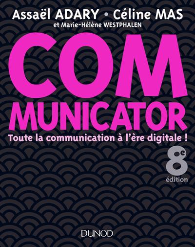 Communicator : toute la communication à l'ère digitale!