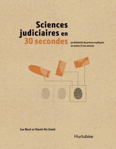 Sciences judiciaires en 30 secondes : 50 éléments de preuve expliqués en moins d'une minute