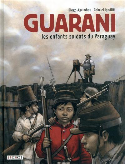 Guarani : les enfants soldats du Paraguay