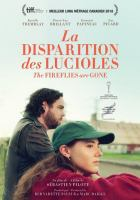 La disparition des lucioles = The fireflies are gone