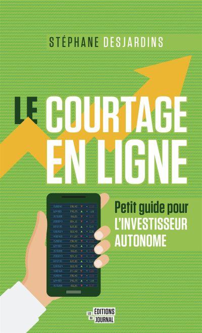 Le courtage en ligne : petit guide pour l'investisseur autonome