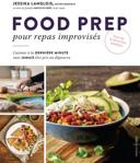 Food prep pour repas improvisés
