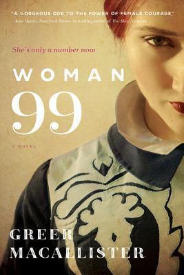 Woman 99 : a novel