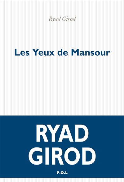Les yeux de Mansour : roman
